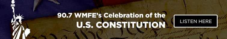 Listen to 90.7 WMFE's Celebration of the U.S. Constitution