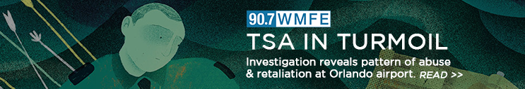 TSA in Turmoil - Investigation reveals pattern of abuse and retaliation at Orlando airport. CLICK TO READ MORE
